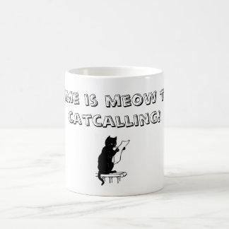 Tajma för att avsluta Catcalling muggen Kaffemugg
