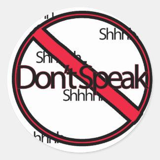 Tala inte runt klistermärke