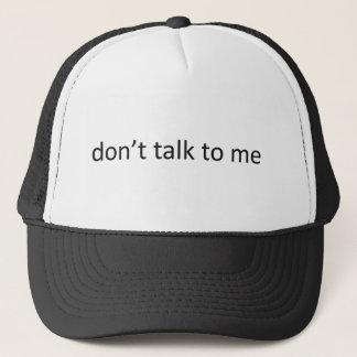 Tala inte till mig keps