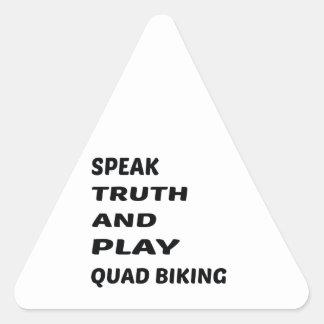 Tala sanning och leka Biking. för kvadrat Triangelformat Klistermärke