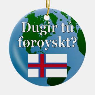 Talar du Faroese? i Faroese. Flagga & jordklot Julgransdekorationer