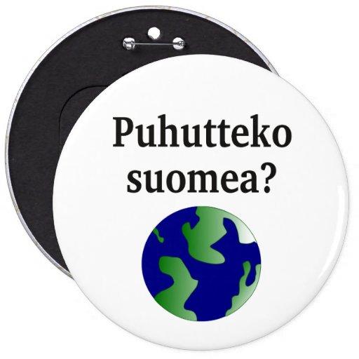 Talar du finska? i finska. Med jordklotet Knapp
