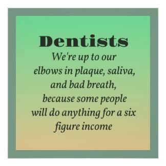 Tandläkare och bruttosaker fototryck