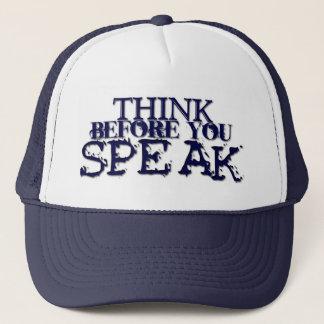 Tänka, för du talar! truckerkeps