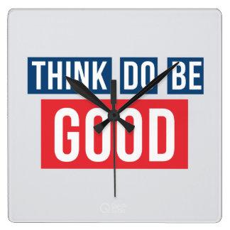 Tänkabran, gör bra, är bra tar tid på fyrkantig klocka