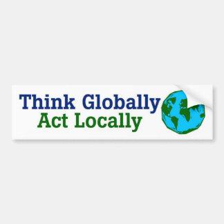 Tänkan globalt, agerar lokalt bildekal