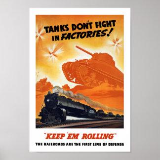 Tanker slåss inte i fabriker -- Järnväg WW2 Affisch