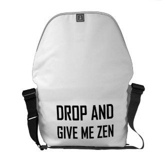 Tappa och ge mig zenen kurir väska