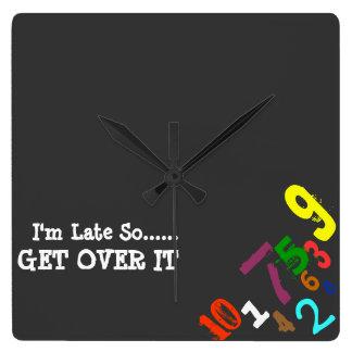 """""""Tar tid på jag förmiddagen sent"""" Fyrkantig Klocka"""