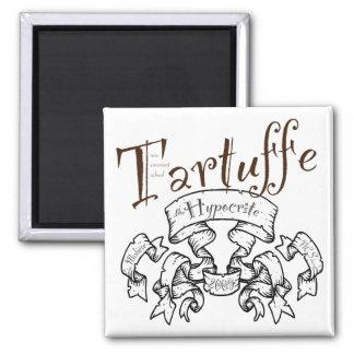 Tartuffe: Hypocriten Magnet