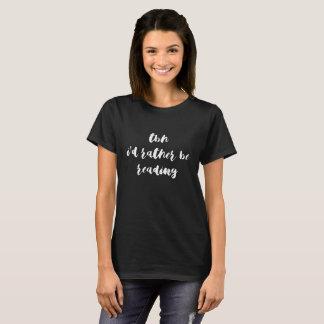 TBH… som jag skulle är ganska, läs- T-shirts