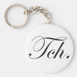 """""""Tch."""", Keychain Nyckelring"""