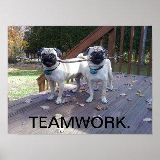 Teamworkaffisch! Mopsarbete tillsammans! Poster