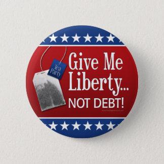 Teaparty: Ge mig frihet…, Inte skuld! Standard Knapp Rund 5.7 Cm