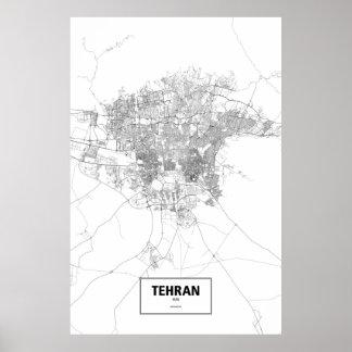 Tehran Iran (svarten på vit) Poster