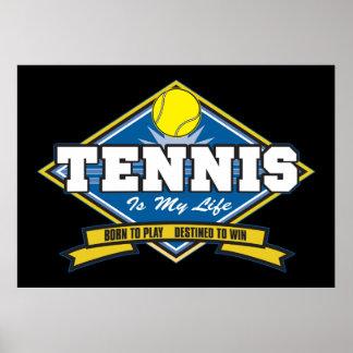 Tennis är mitt liv poster