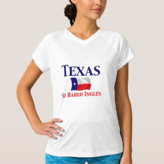 Texas - Si Hablo Ingles T Shirt