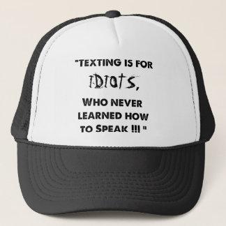 Texting är för idioter - hatt truckerkeps