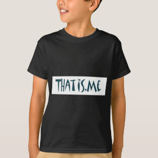 thatis.me tee shirt