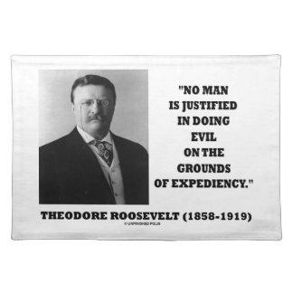 Theodore Roosevelt ingen man som är befogad, i att Bordstablett