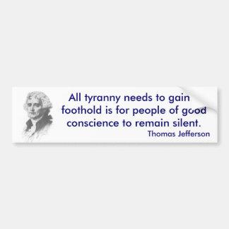 Thomas Jefferson på Tyrannybildekal Bildekal