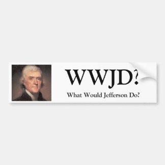 Thomas Jefferson WWJD? , Skulle vad Jefferson gör? Bildekal