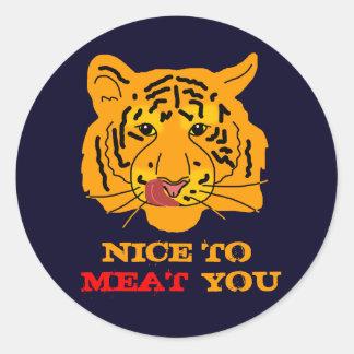 Tiger Nice till kött dig rolig anpassade Runt Klistermärke