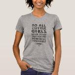 Till alla liten flicka… tshirts
