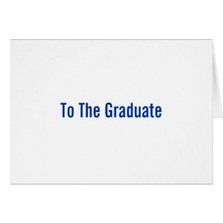 Till studenten hälsningskort