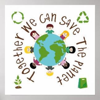Tillsammans kan vi räddade planeten poster
