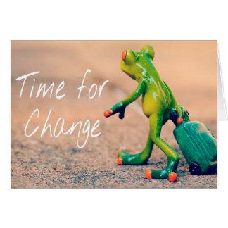 Time för ändringsuppmuntran hälsningskort