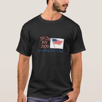 Time för en ändringsUtslagsplats-Skjorta: 20/20 T-shirt