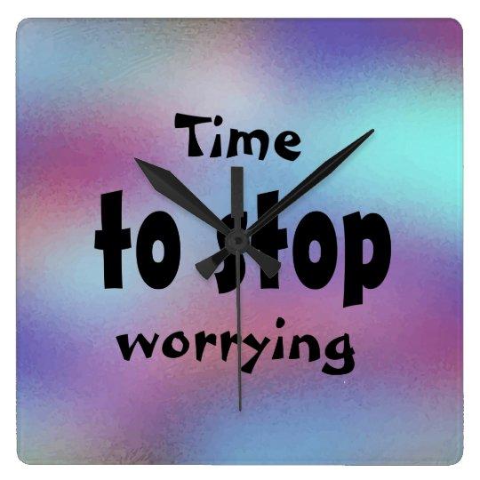 Time som ska stoppas oroa härligt inspirera fyrkantig klocka