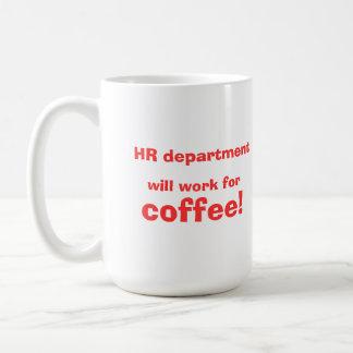 Timme ska arbete för kaffe! kaffemugg