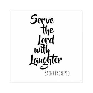 Tjäna som lorden med LaughterSt. Padre Pio Stämpel