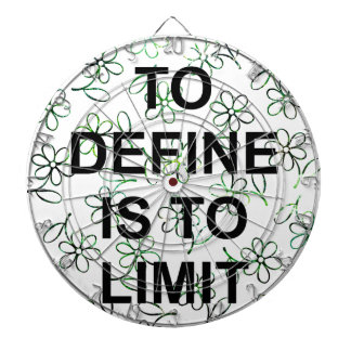 TO DEFINE IS TO LIMIT.jpg Darttavla