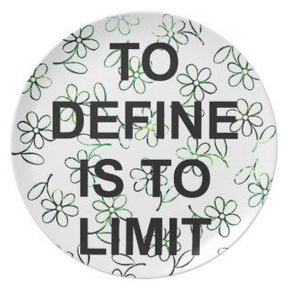 TO DEFINE IS TO LIMIT.jpg Tallrik