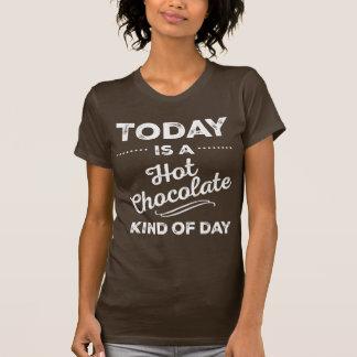 Todayen är en varm chokladsort av dagT-tröja T Shirts