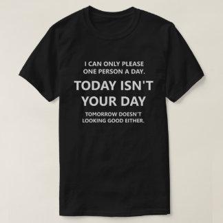 Todayen är inte din dag tröjor