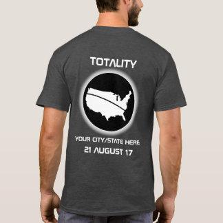 TOTALITY - förmörkelse - din stad - 08.21.17 T-shirt