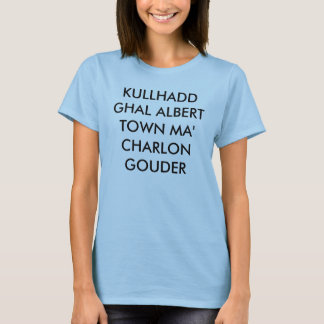 TOWN MA CHARLON GOUDER FÖR KULLHADD GHAL ALBERT T SHIRT