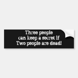 Tre folk kan hålla hemligt folk för en ifTwo är… Bildekal