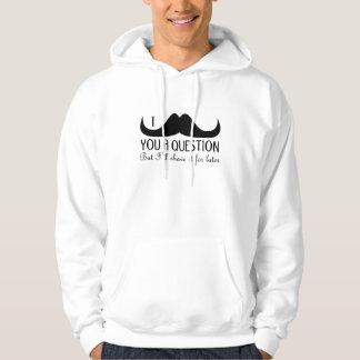 Trendig och coola mig mustasch dig en ifrågasätta tröja med luva