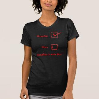 trevlig styggt, trevligt, stygg är mer roligt! tee shirts