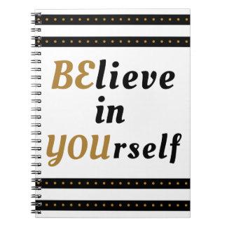 Tro i dig det inspirera citationstecknet anteckningsbok med spiral