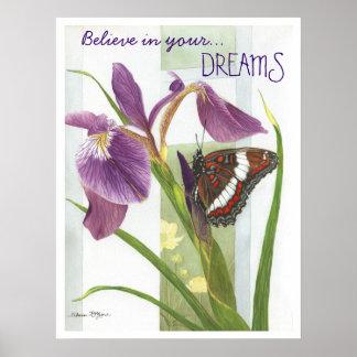 Tro i dina drömmar - Buterfly & Irisaffischen Poster
