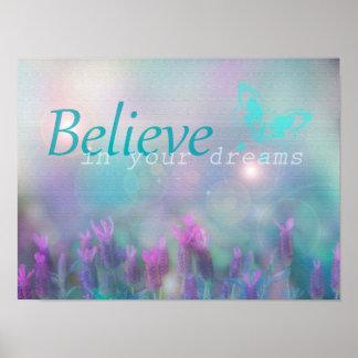 Tro i dina drömmar, inspirera affisch
