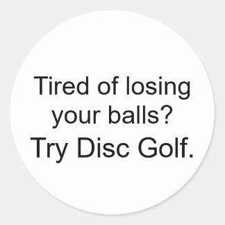 Tröttat av att förlora dina bollar? runt klistermärke