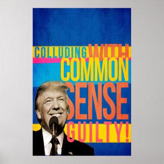 Trumf: Colluding med sunt förnuft Poster