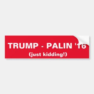 Trumf-Palin '16 (lura precis!) Bildekal